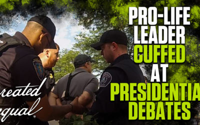 Pro-Life Leader Handcuffed, Activists Harassed at Presidential Debate | The Mark Harrington Show | 8-2-19