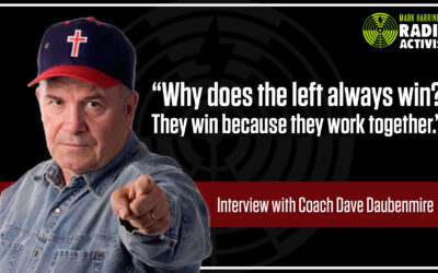 Turning the Tide in the Culture War with Coach Dave Daubenmire | The Mark Harrington Show | 4-27-21