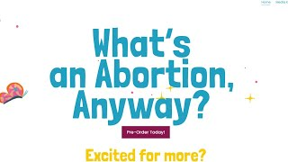 """Children's book: """"What's an Abortion, Anyway?"""" A response."""
