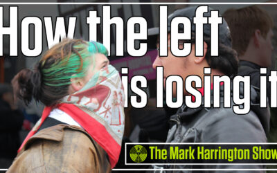 How the left is losing it | The Mark Harrington Show | 9-30-21
